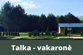 Talka – vakaronė Guronyse